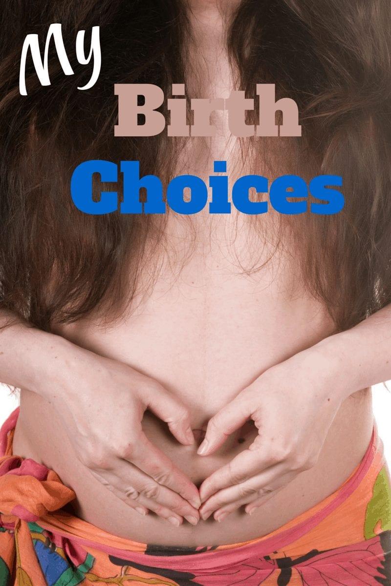 My Birth Choices
