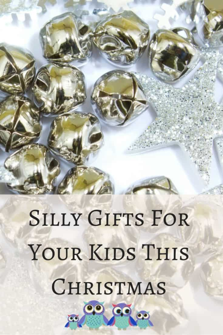 Silly Gifts for Your Kids this Christmas