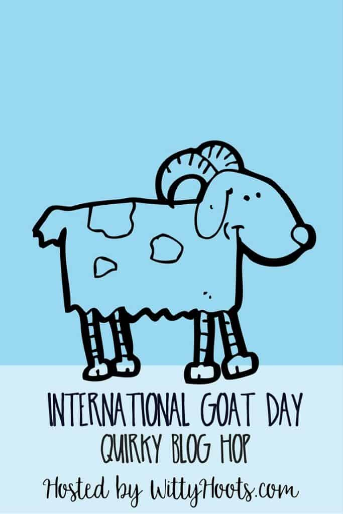 International Goat Day Quirky Blog Hop